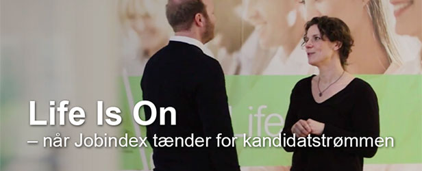 Life Is On – når Jobindex tænder for kandidatstrømmen til Schneider Electric